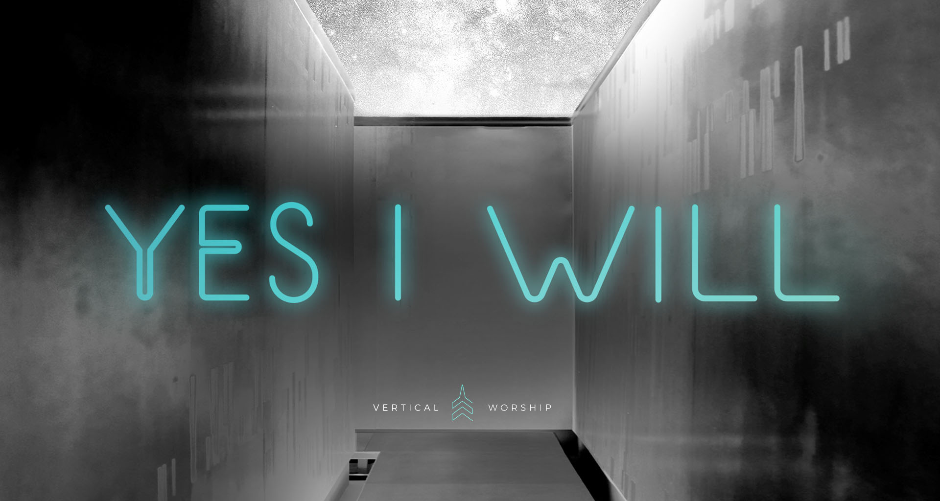"""Yes I Will"" by Vertical Worship"