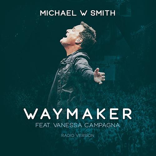 Michael W. Smith - Waymaker
