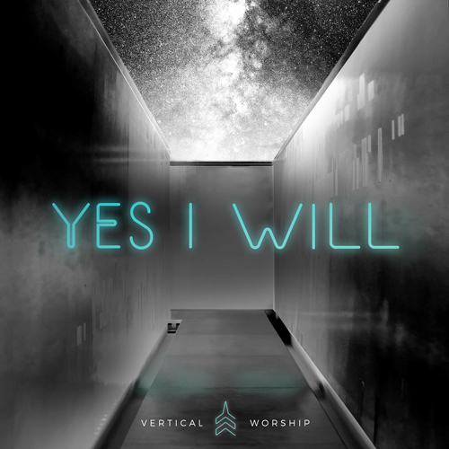 Vertical-Worship-Yes-I-Will
