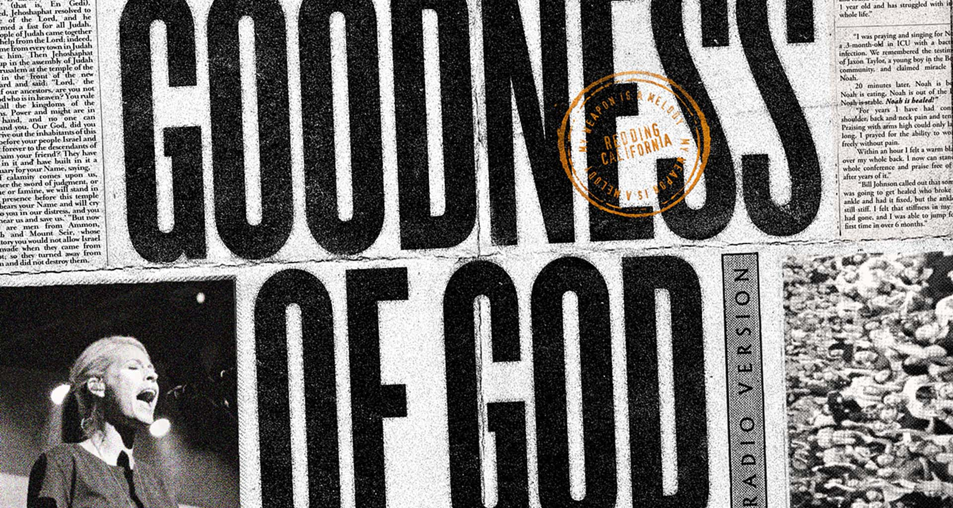 """Goodness of God"" by Bethel Music"