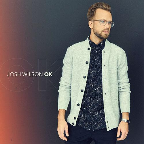Ok by Josh Wilson