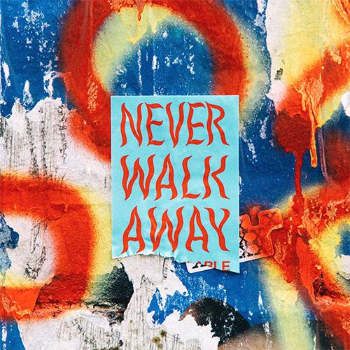 Never Walk Away - Elevation Rhythm