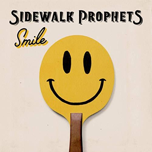 Smile - Sidewalk Prophets Cover