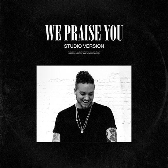 We Praise You by Brandon Lake