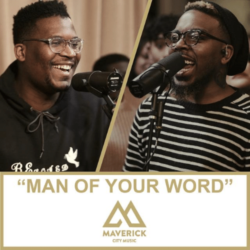 Man Of Your Word by Maverick City Music Cover Artwork